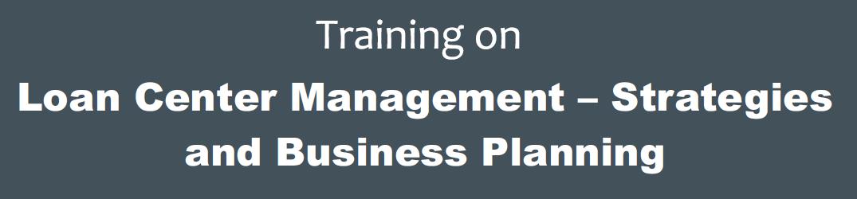 Training on Loan Center Management
