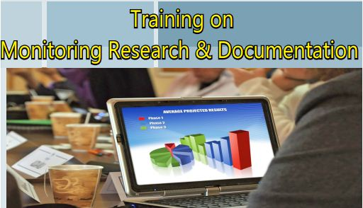 Training on Monitoring, Research and Documentation
